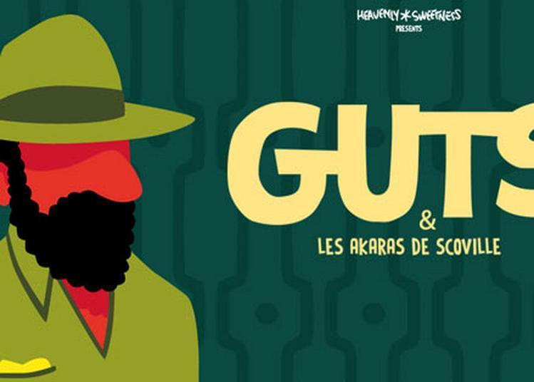 Guts & Les Akaras De Scoville à Paris 18ème