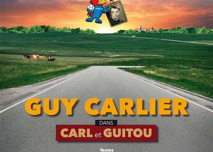 Guy Carlier Dans Carl Et Guitou à Nantes