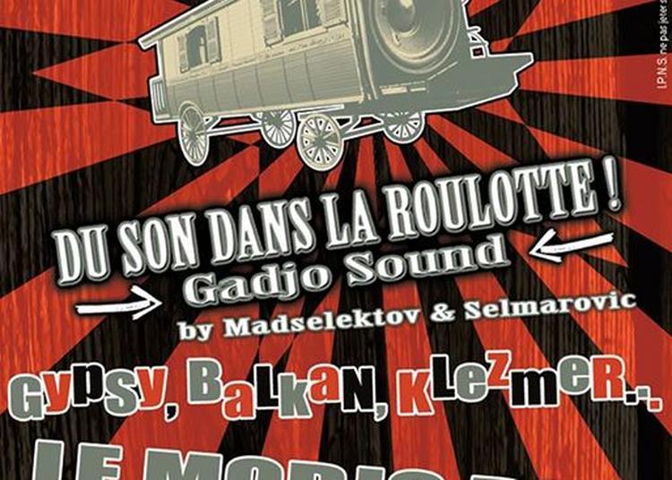 Gypsy / Balkan / Klezmer Party ? Du Son Dans La Roulotte à Lille