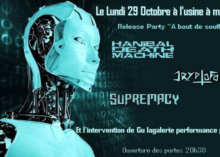 Hanibal Death Machine Release Party - Cryptofonk - Supremacy à Toulouse