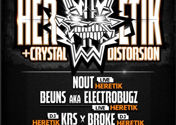 Heretik Crew et Crystal Distorsion à Toulouse