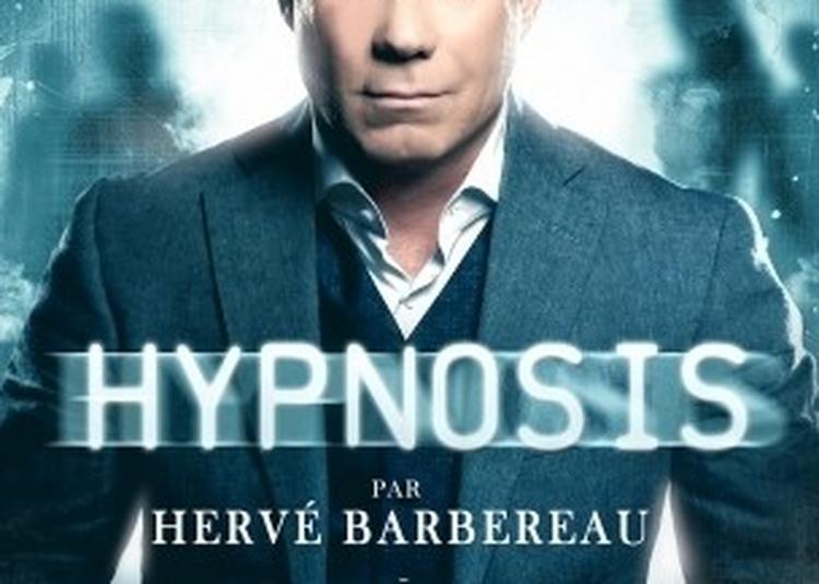 Herve Barbereau Dans Hypnosis à Angers
