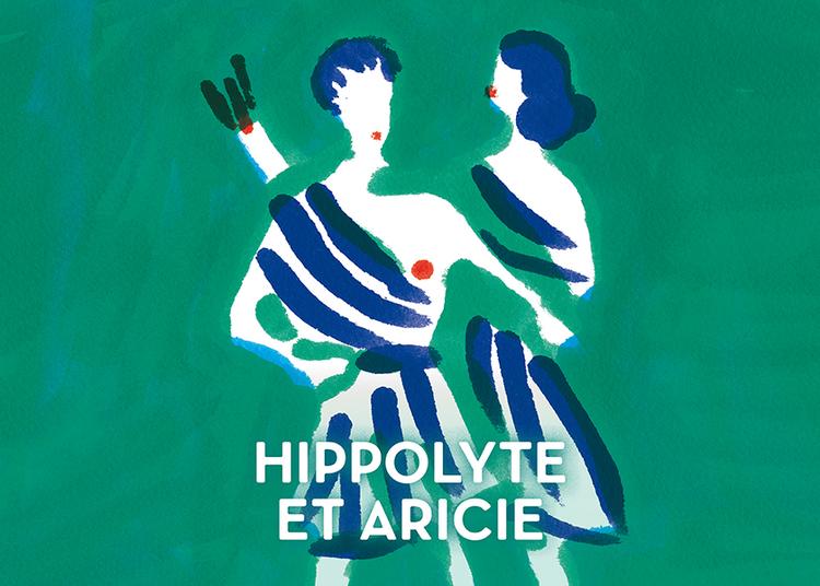 Hippolyte Et Aricie à Paris 2ème