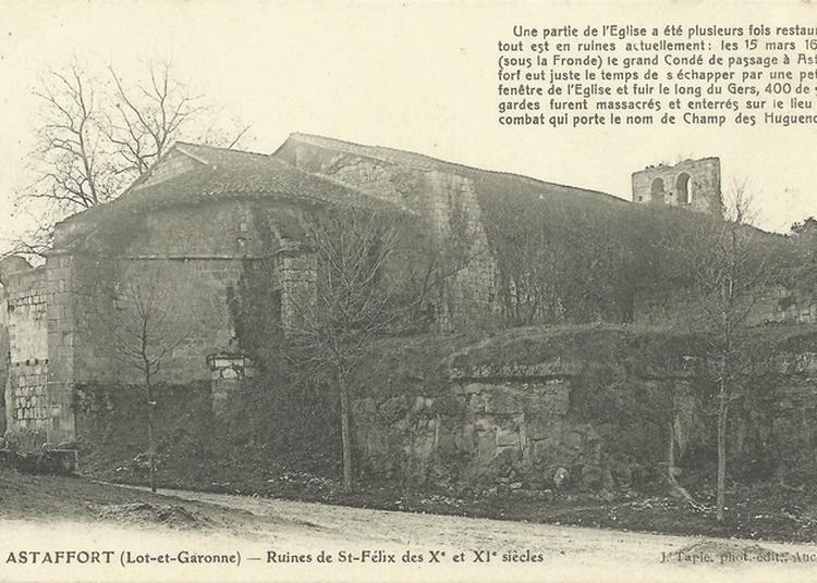 Histoire De L'église Saint-félix Et De Son Quartier à Astaffort
