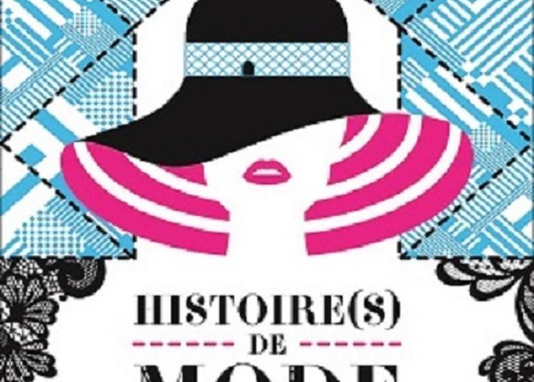 Histoire(s) de mode à Mont de Marsan