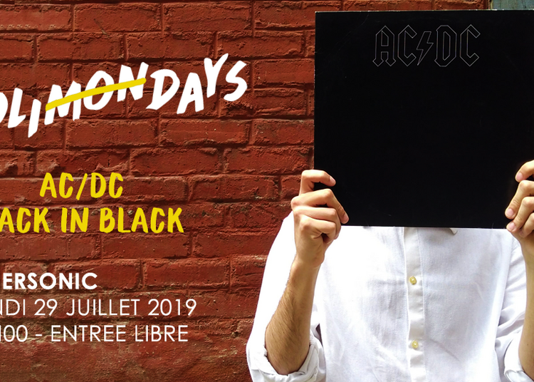 Holi(mon)days - AC/DC - Back In Black à Paris 12ème