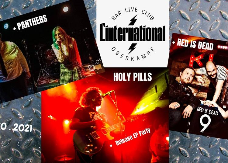 Holy Pills / Panthers / Red Is Dead à Paris 11ème