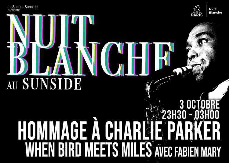Hommage À Charlie Parker When Bird Meets Miles Avec Fabien Mary à Paris 1er