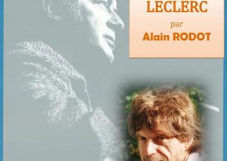 Hommage à Felix Leclerc à Dijon