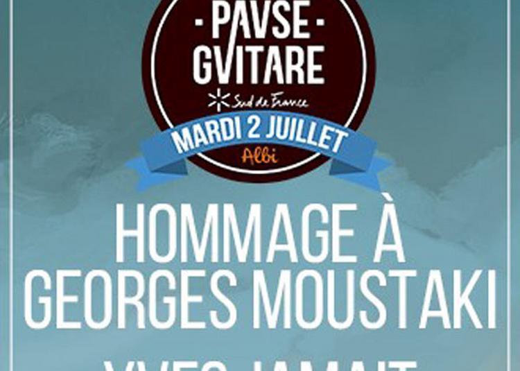 Hommage A Georges Moustaki+Y.jamait à Albi
