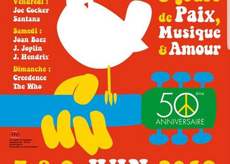 Hommage à Woodstock billet journée à Saint Dié des Vosges