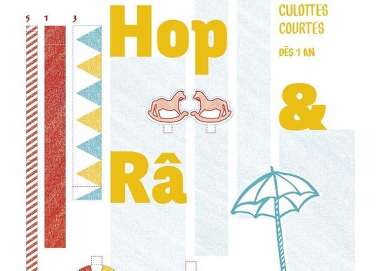 Hop&Râ à Paris 11ème