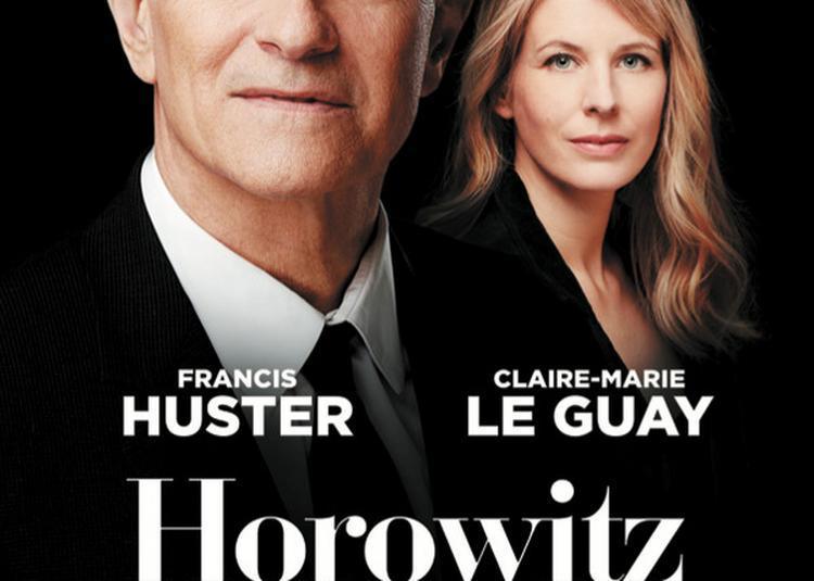 Horowitz Le Pianiste Du Siecle Avec Francis Huster à Paris 8ème