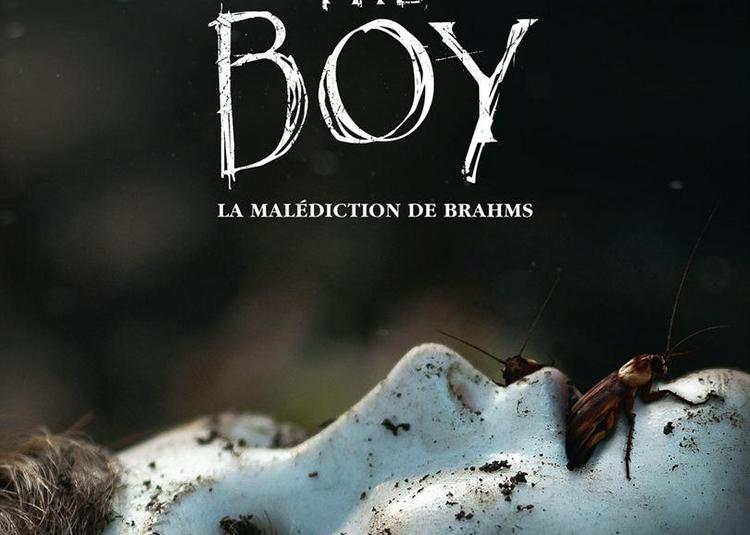 Horror Night : The Boy: La Malediction De Brahms à Rouen