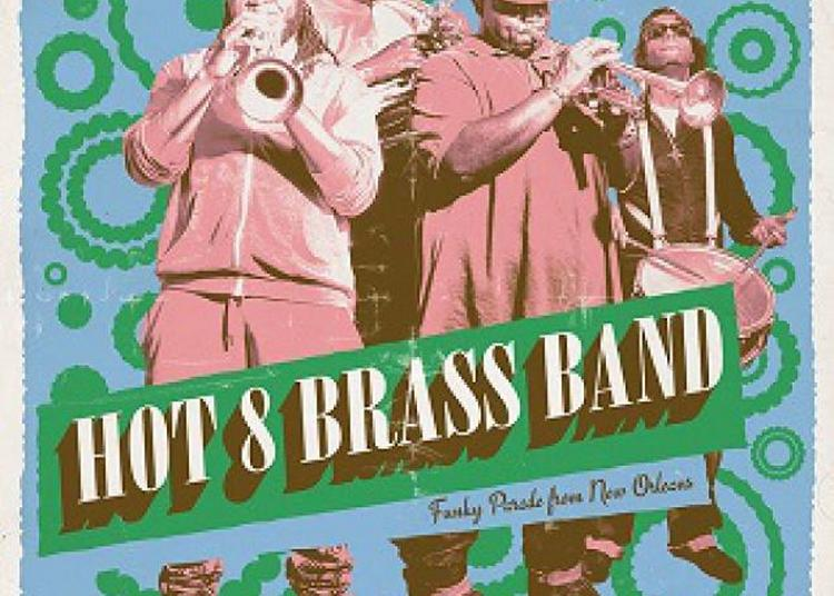Hot 8 Brass Band à Montpellier