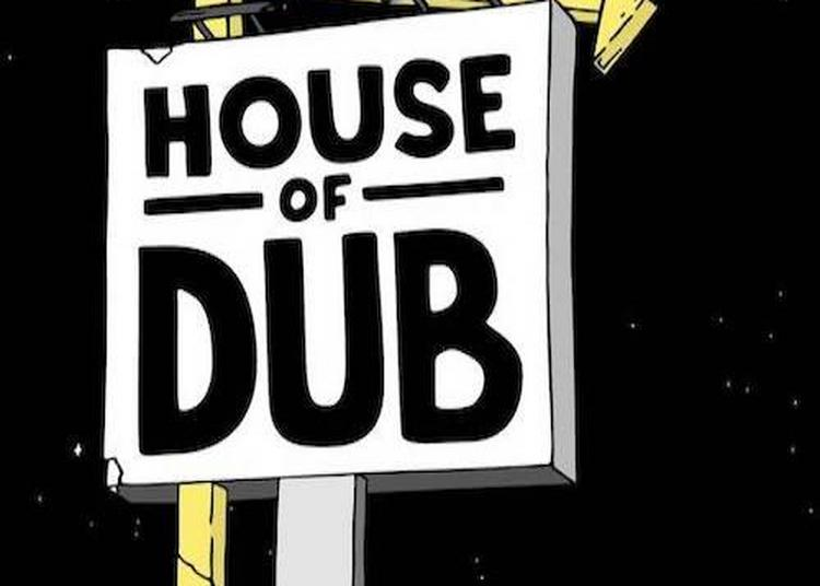 House Of Dub à Rennes
