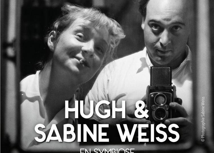 Hugh et Sabine Weiss - En symbiose à Nevers