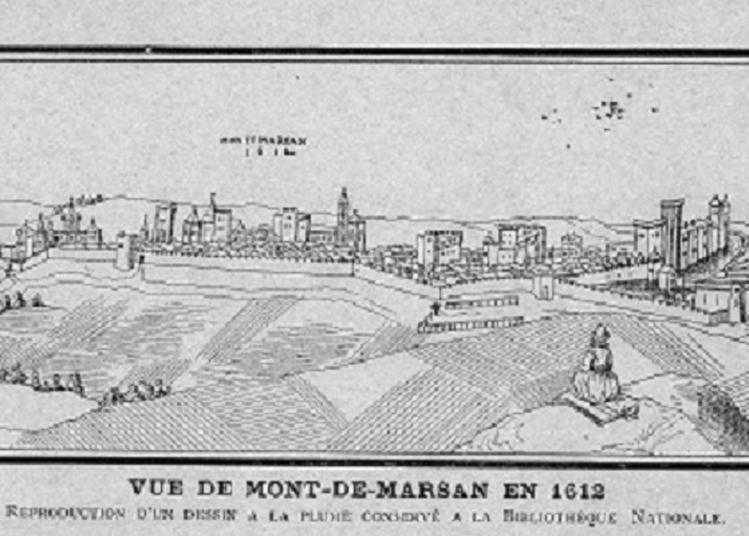 Huit siècles d'histoire en Marsan à Mont de Marsan