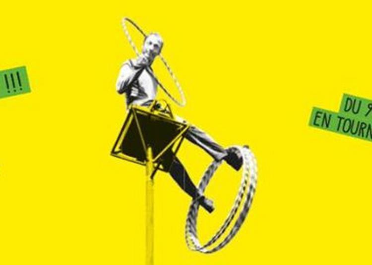 Hula Hoopla !!! / Cirque en tournée près de chez vous à Torcy