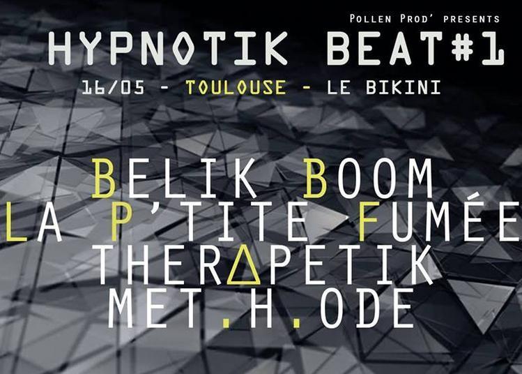 Hypnotik Beat #1 à Toulouse