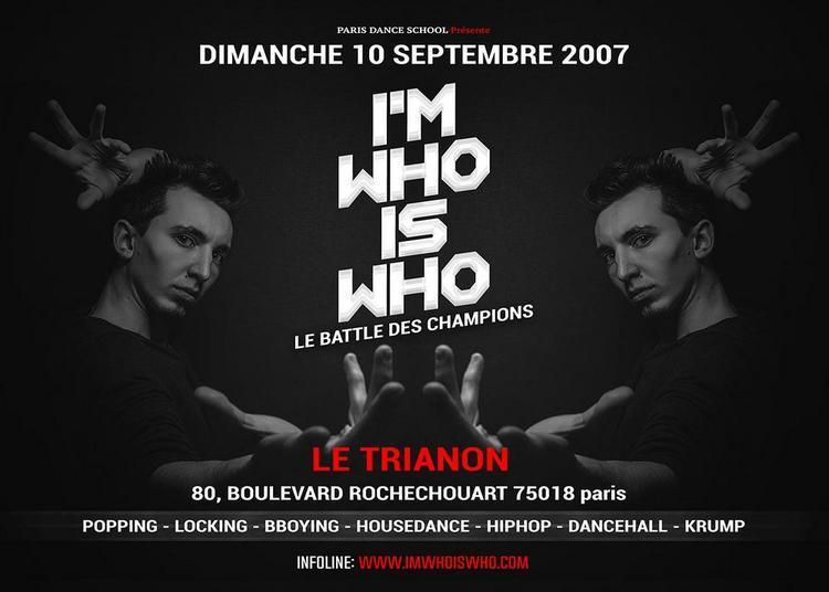 I'm who is who - Le battle des champions à Paris 18ème