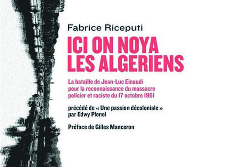 Ici on noya les Algériens ( rencontre librairie déplacée à la confiserie ) à Lautrec