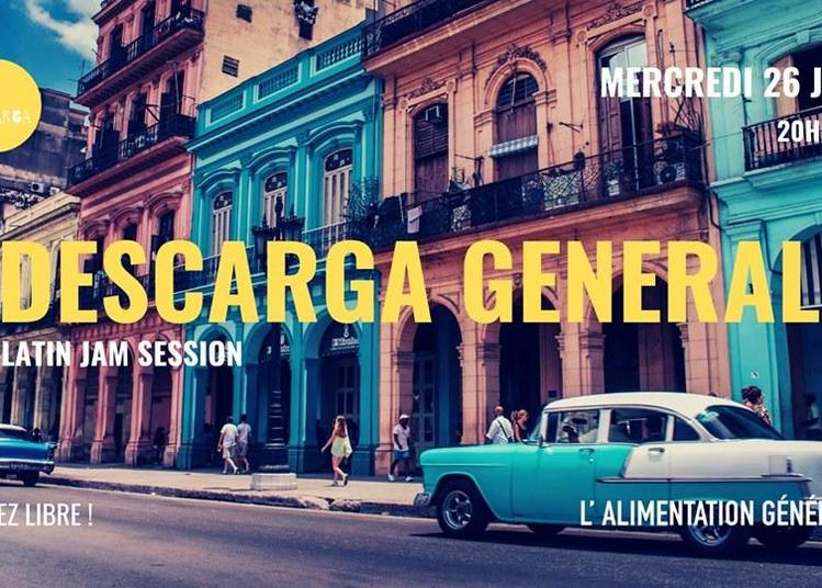 ¡ Descarga General ! - Latin Jam Session à Paris 11ème