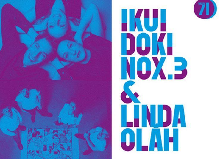 Ikui Doki et nOx.3 & Linda Oláh à Malakoff