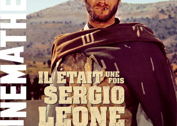 Il Était Une Fois Sergio Leone à Paris 12ème