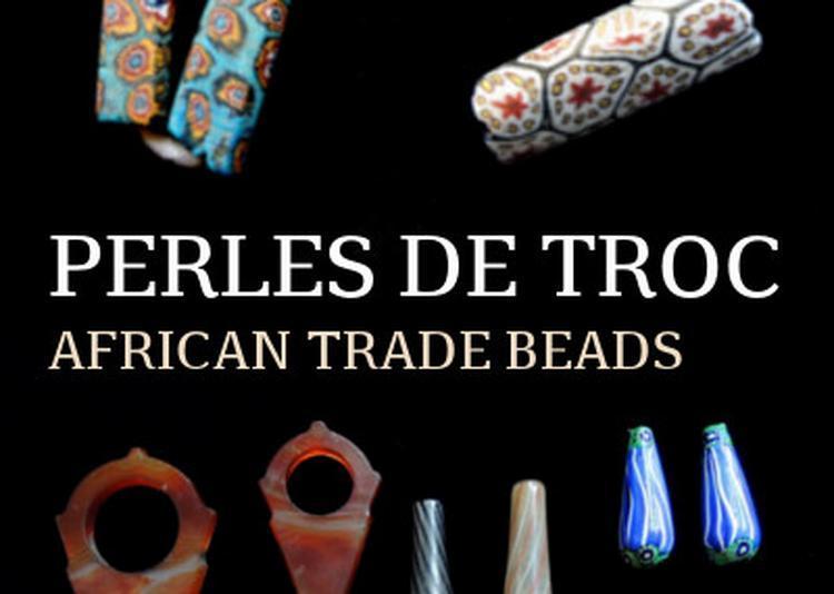 Perles de Troc / African tread beads à Vannes le Chatel