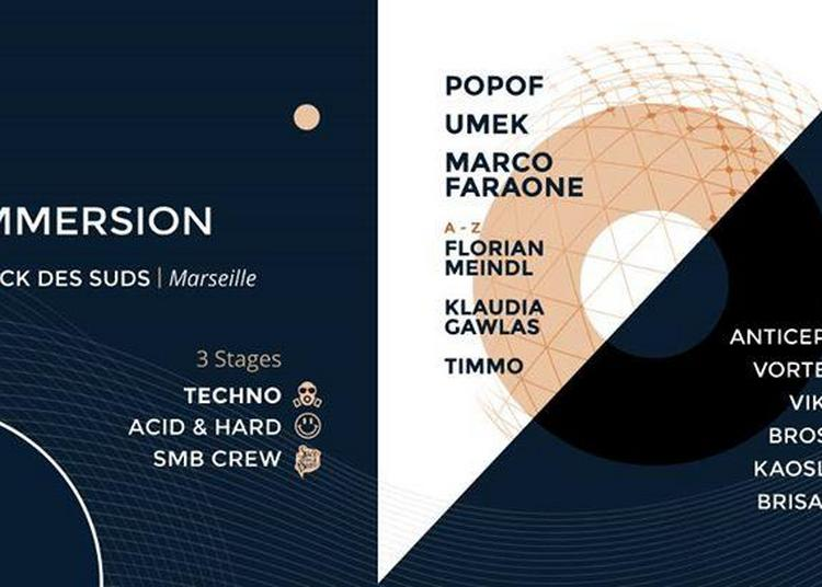 Immersion w/ Popof, Umek and more à Marseille