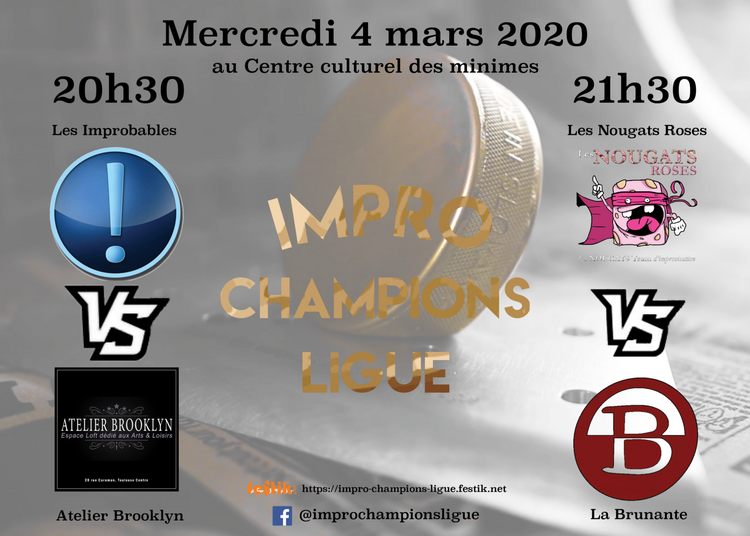 Impro Champions Ligue / Match 9 & 10 à Toulouse