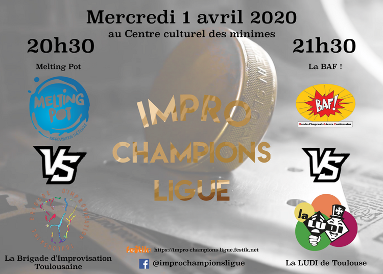 Impro Champions Ligue / Match 11 & 12 à Toulouse