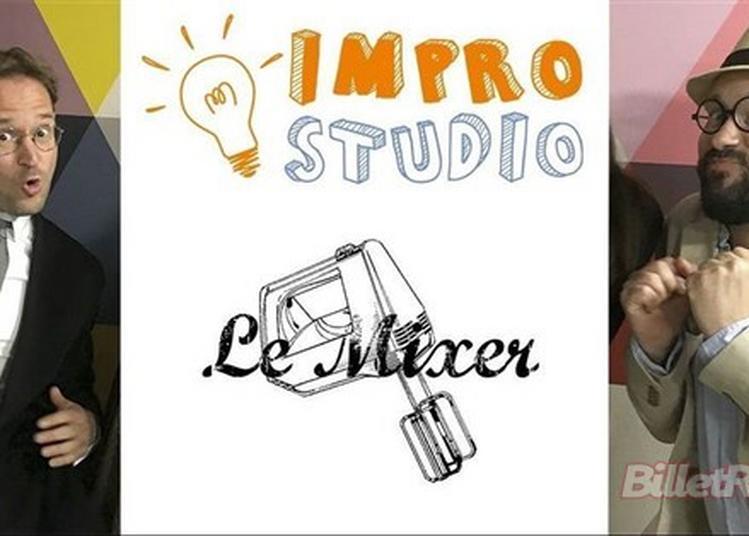 Impro Studio : Le Mixer à Paris 10ème