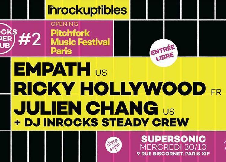 Inrocks Super Club #2 - Opening Pitchfork Paris à Paris 12ème