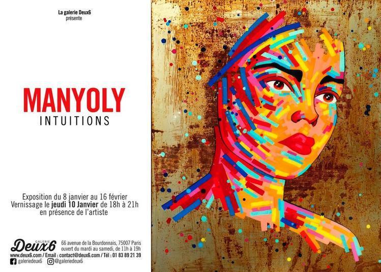 Intuitions, Par Manyoly / Vernissage Public : Art Contemporain, Street Art. à Paris 7ème