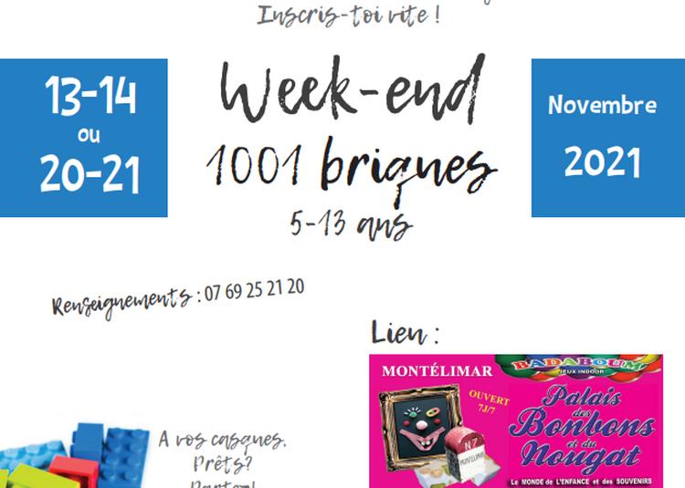 Week-End 1001 Briques au Palais des Bonbons de Montélimar à Montelimar