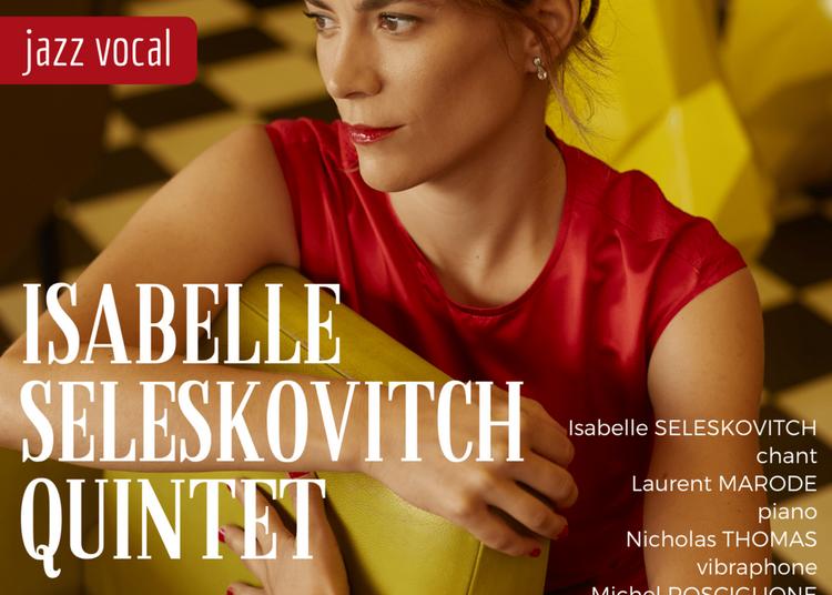 Isabelle Seleskovitch Quintet à Paris 14ème