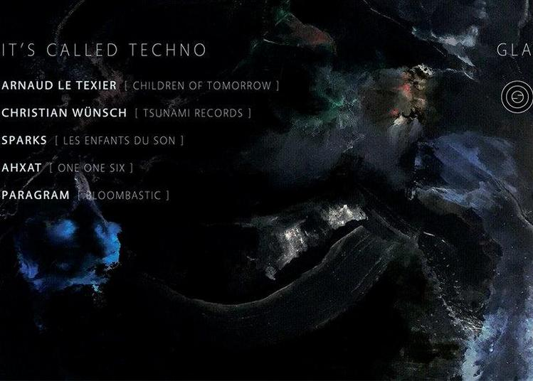 It'S Called Techno à Paris 19ème