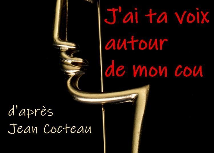 J'ai ta voix autour de mon cou à Limoges