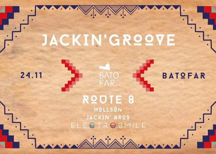 Jackin' Groove with Route 8 & HollSön 2017