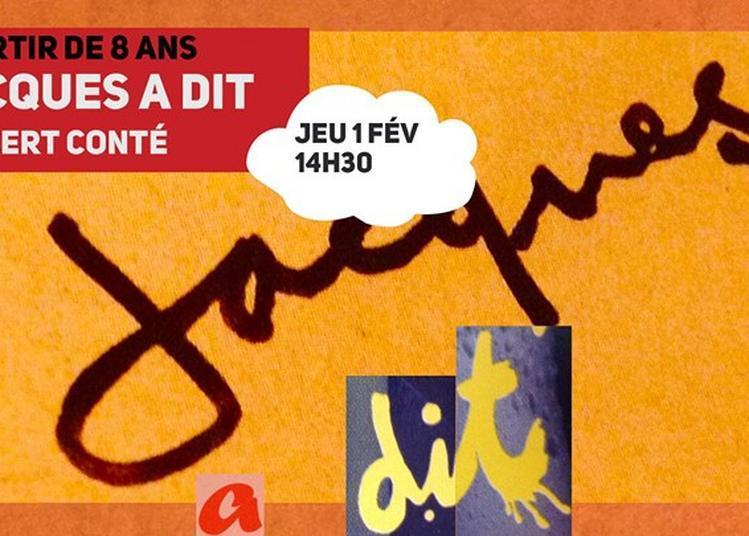 Jacques a dit - concert conté à Lille