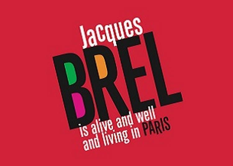 Jacques B. Chante Brel à Paris 10ème
