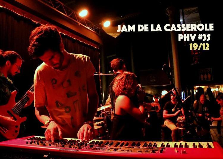 Jam De La Casserole : PHV 35 à Paris 19ème