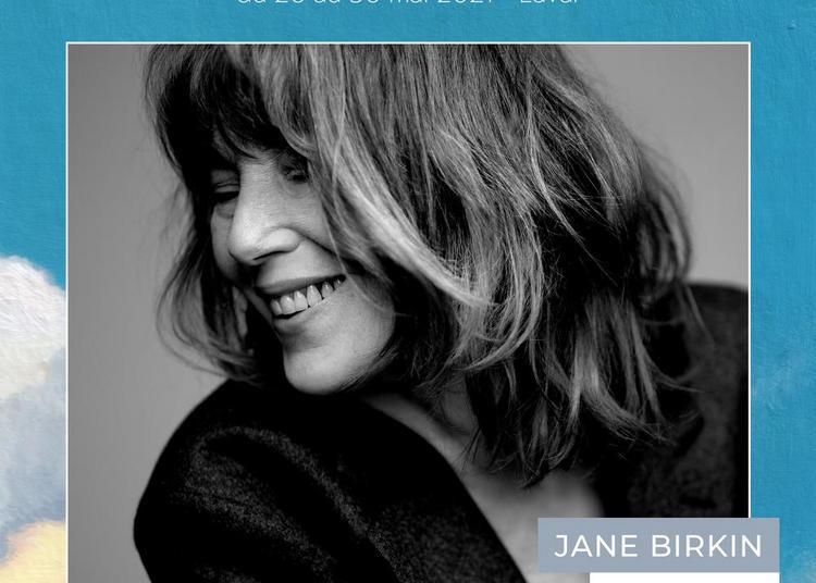 Jane Birkin, Yelle à Laval