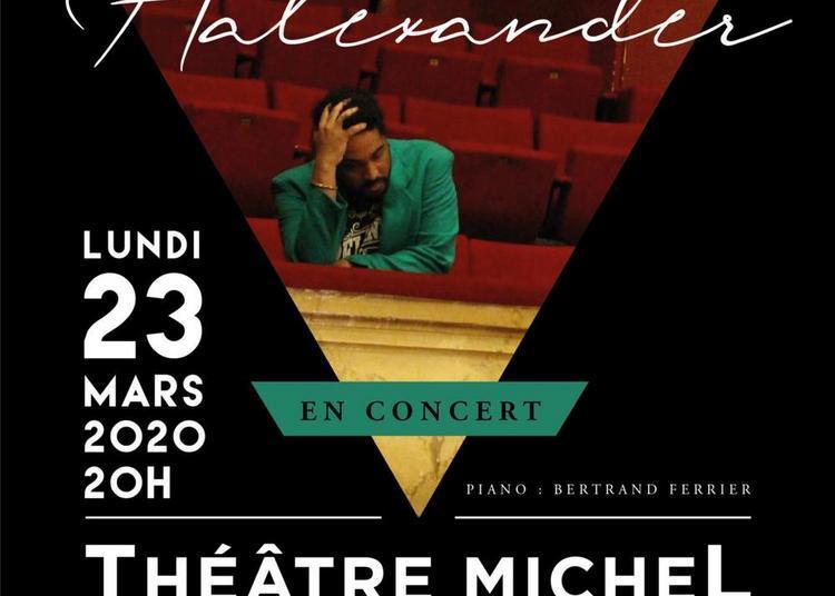 Jann Halexander au Théâtre Michel à Paris 8ème