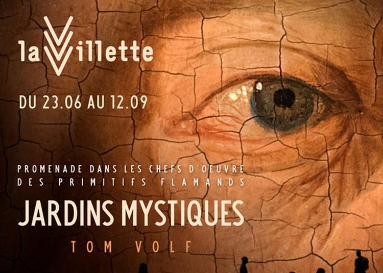 Jardins Mystiques à Paris 19ème