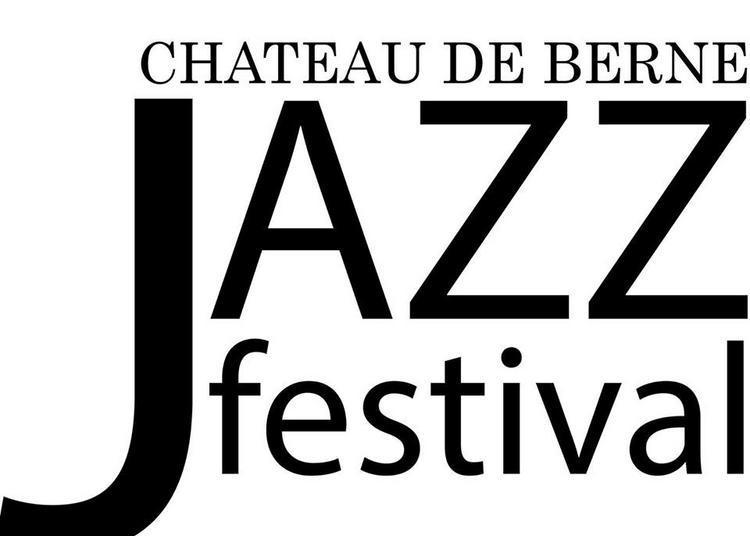 Jazz Festival au château de Berne 2018