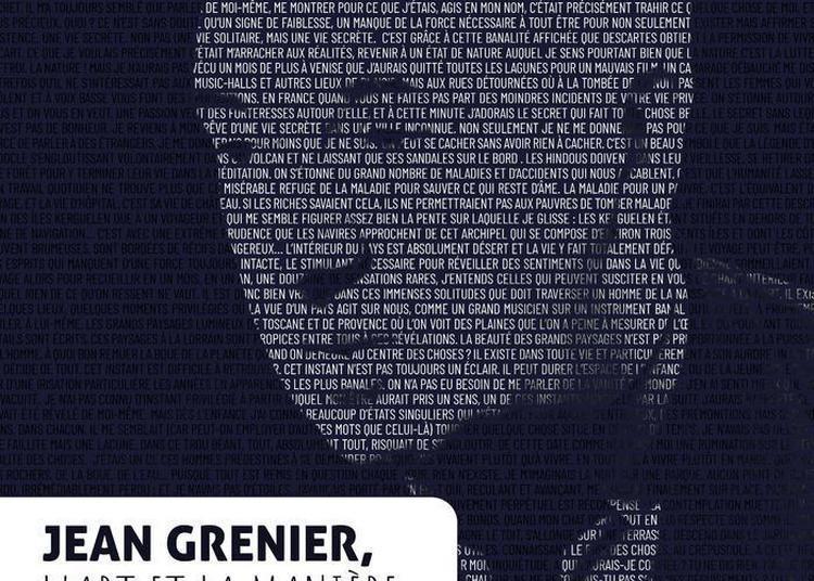 Jean Grenier, L'art Et La Manière à Bourg la Reine