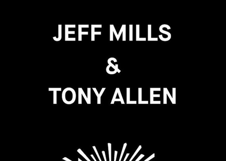 Jeff Mills Et Tony Allen à Paris 2ème